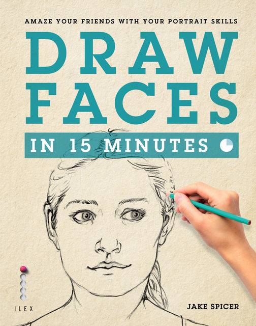 Draw Faces in 15 Minutes, Jake Spicer