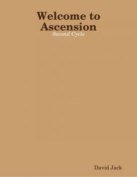 Welcome to Ascension: Second Cycle, David Jack