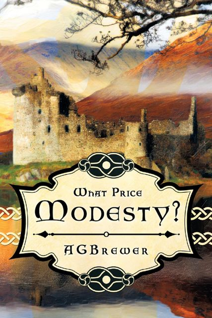 What Price Modesty?, A.G.Brewer