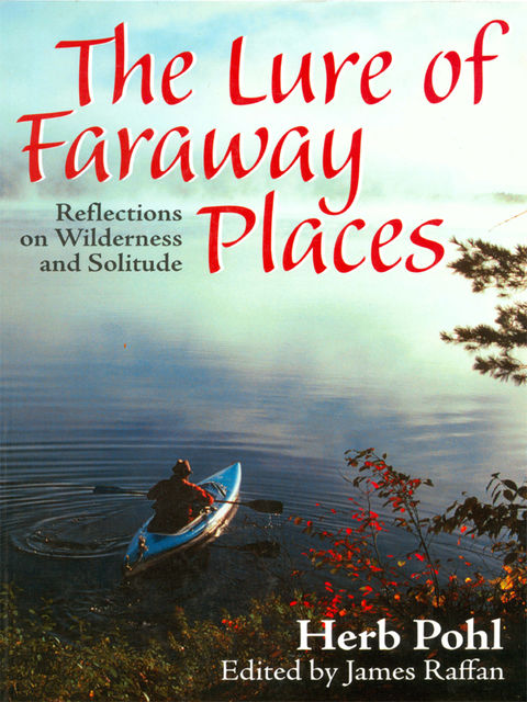 The Lure of Faraway Places, Herb Pohl