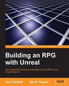 Building an RPG with Unreal, Steve Santello