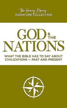 God and the Nations, Henry Morris