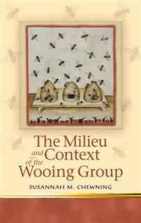 Milieu and Context of the Wooing Group, Susannahmary Chewning