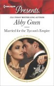 Married for the Tycoon's Empire, Abby Green