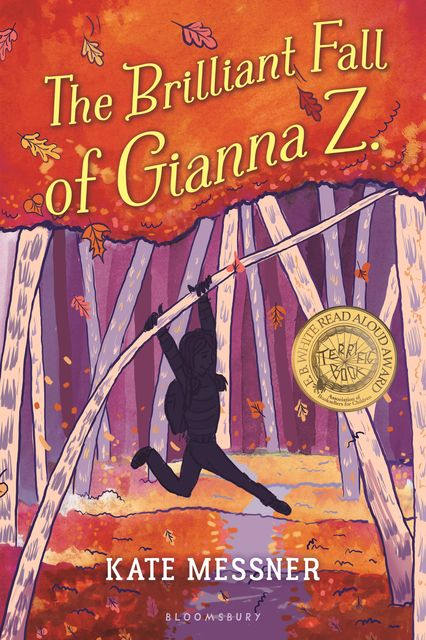 The Brilliant Fall of Gianna Z, Kate Messner