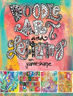 Doodle Art and Lettering with Joanne Sharpe, Joanne Sharpe