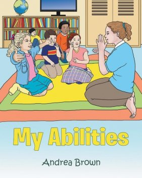 My Abilities, Andrea Brown
