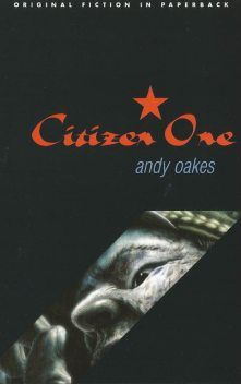 Citizen One, Andy Oakes