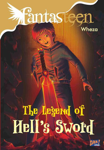 Fantasteen The Legend of Hell Sword, Alief Wheza Harsojo