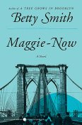 Maggie-Now, Betty Smith