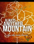 Always Another Mountain, Living With Cystic Fibrosis, David Foster, Benjamin Easterday, Randy Jon Morgan, Rick Tuber, Sharidan Williams-Sotelo