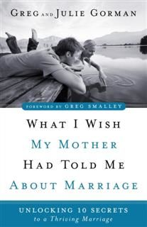 What I Wish My Mother Had Told Me About Marriage, Greg Gorman