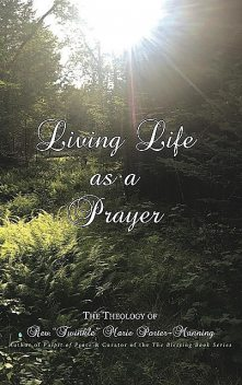 "Living Life as a Prayer, ""Twinkle"" Marie Manning"