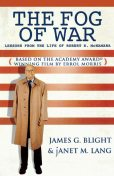 The Fog of War, James G. Blight, Janet M. Lang