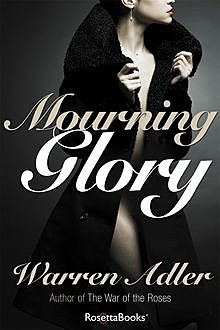 Mourning Glory, Warren Adler