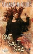 One Salt Sea, Seanan McGuire