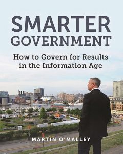 Smarter Government, Martin O'Malley