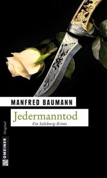 Jedermanntod, Manfred Baumann