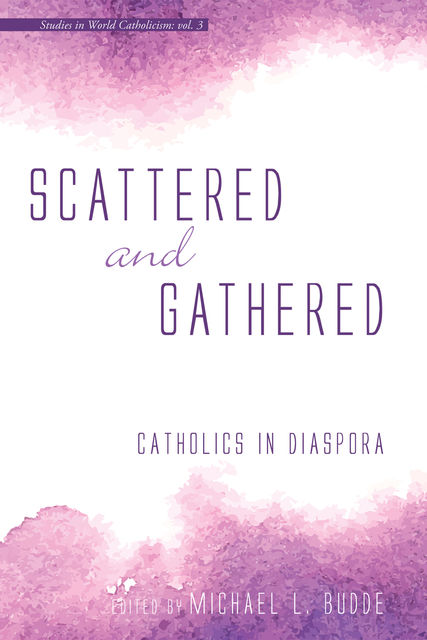 Scattered and Gathered, Michael L. Budde