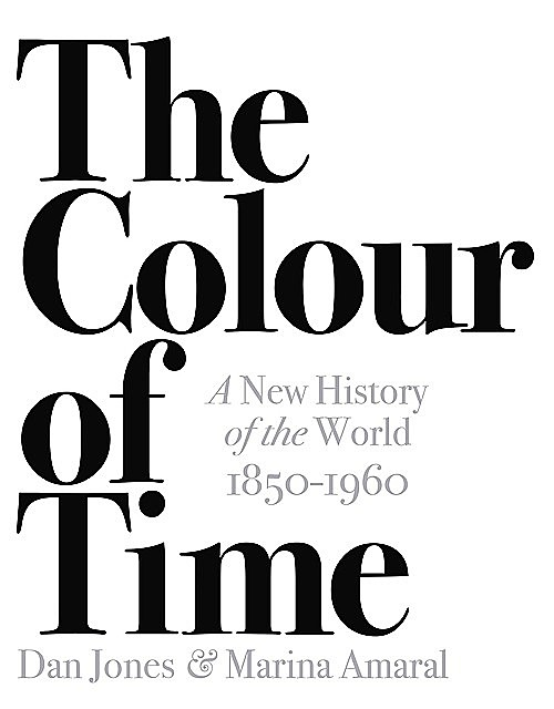 The Colour of Time, Dan Jones