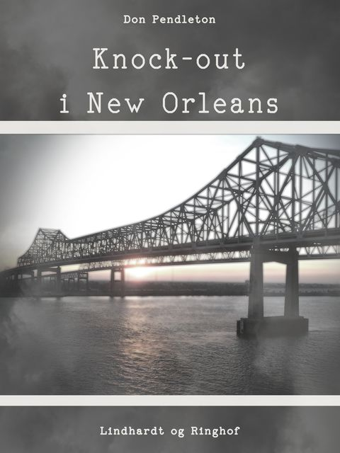Knock-out i New Orleans, Don Pendleton