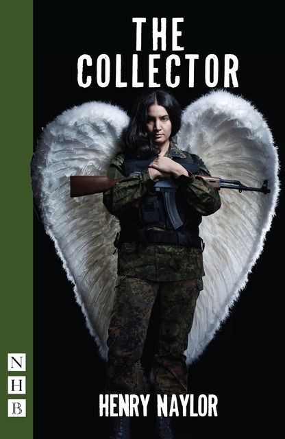 The Collector (NHB Modern Plays), Henry Naylor
