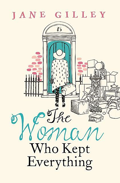 The Woman Who Kept Everything, Jane Gilley