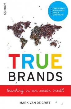 TRUE Brands, Mark van de Grift
