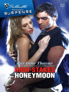 High-Stakes Honeymoon, RaeAnne Thayne