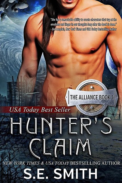 Hunter's Claim: The Alliance Book 1, S.E.Smith