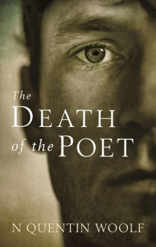 The Death of the Poet, N Quentin Woolf