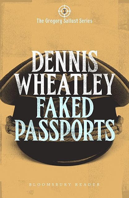 Faked Passports, Dennis Wheatley