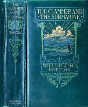 The Clammer and the Submarine, William John Hopkins
