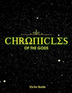 Chronicles of the Gods, Victor Bade