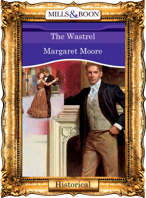 The Wastrel, Margaret Moore