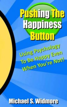 Pushing The Happiness Button, Michael Widmore