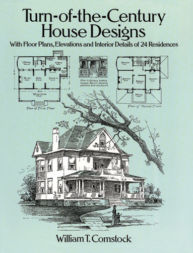 Turn-of-the-Century House Designs, William T.Comstock
