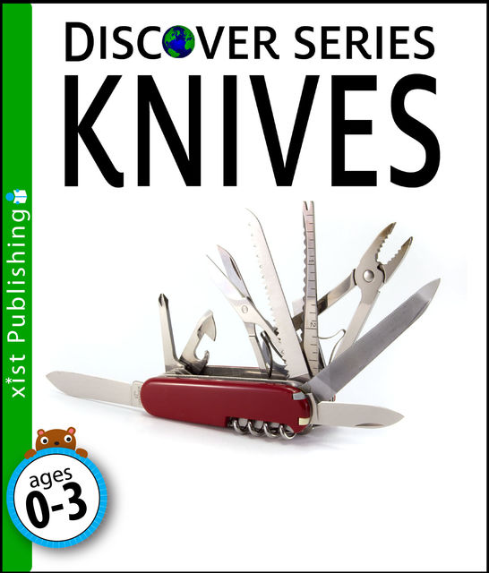 Knives: Discover Series, Xist Publishing