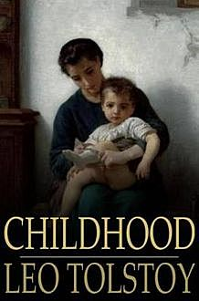 Childhood, Leo Tolstoy