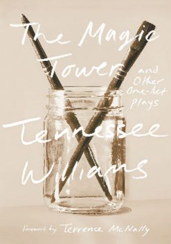 The Magic Tower and Other One-Act Plays, Tennessee Williams