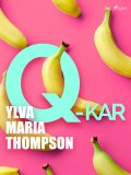 Q-kar, Ylva Maria Thompson