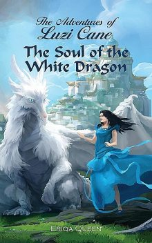 The Soul of the White Dragon, Eriqa Queen