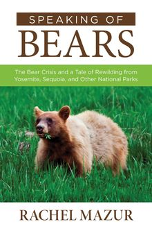 Speaking of Bears, Rachel Mazur