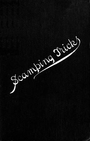 Scamping Tricks and Odd Knowledge / Occasionally Practised upon Public Works, John Henry Newman