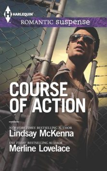 Course of Action, Lindsay McKenna, Merline Lovelace