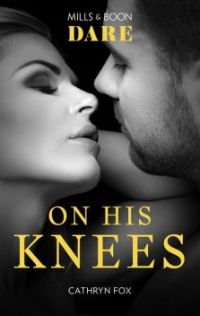 On His Knees, Cathryn Fox