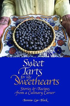 Sweet Tarts for my Sweethearts, Bonnie Lee Black