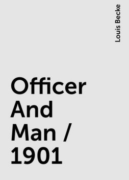 Officer And Man / 1901, Louis Becke