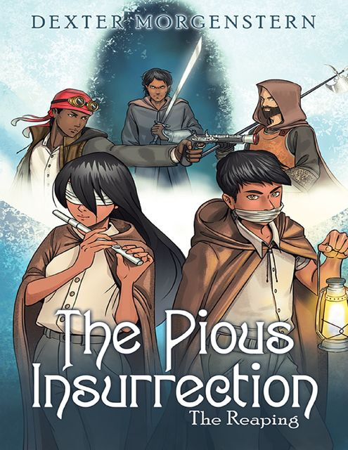The Pious Insurrection: The Reaping, Dexter Morgenstern