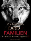 True Blood 10 – Død i familien, Charlaine Harris